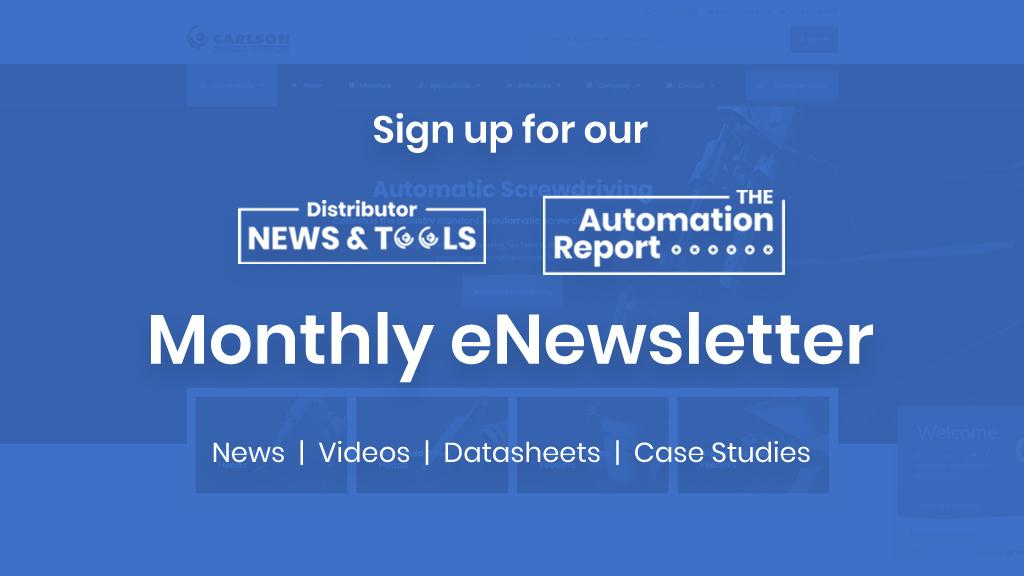 Monthly eNewsletter Carlson Engineering & Manufacturing